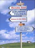 Krumme Touren: Franken, Alpenvorland, nördlich von München; Bd.1