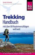 Reise Know-How Trekking-Handbuch mit über 80 Routenvorschlägen weltweit