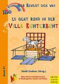 Hier bewegt sich was: Es geht rund in der Villa Kunterbunt; Bd.21