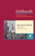 Handbuch der deutschen Geschichte: Das Dritte Reich 1933-1939; 20. Jahrhundert (1918-2000); Bd.19