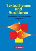 Texte, Themen und Strukturen, Neue Ausgabe B