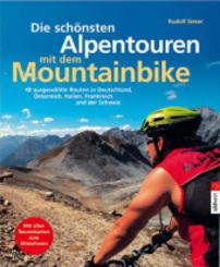 Die schönsten Alpentouren mit dem Mountainbike