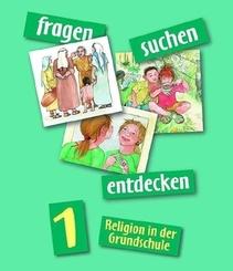 fragen - suchen - entdecken, Ausgabe Bayern u. Nordrhein-Westfalen: fragen - suchen - entdecken 1; 3/3
