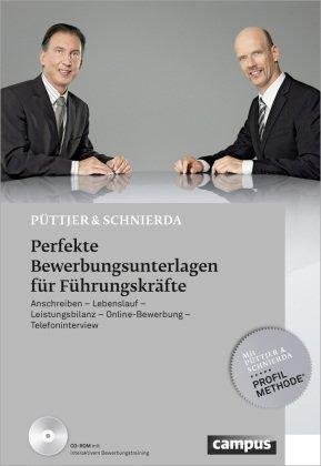Perfekte Bewerbungsunterlagen für Führungskräfte, m. CD-ROM