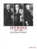 Leo Baeck 1873-1956, Aus dem Stamme von Rabbinern