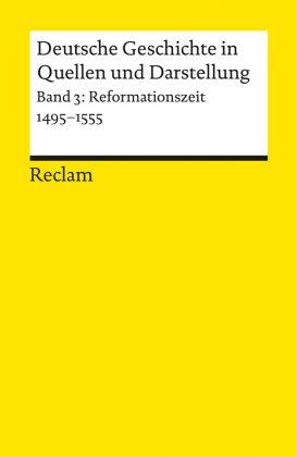 Deutsche Geschichte in Quellen und Darstellung - Bd.3