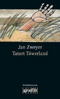Tatort Töwerland