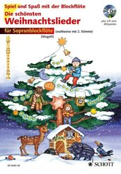 Die schönsten Weihnachtslieder, Notenausg. m. Audio-CDs: Für Sopranblockflöte, m. Audio-CD