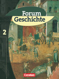 Forum Geschichte, Allgemeine Ausgabe: Das Mittelalter und der Beginn der Neuzeit; Bd.2