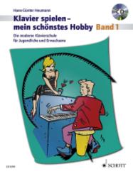 Klavierspielen, mein schönstes Hobby - Schule, m. Audio-CD