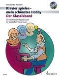 Klavier spielen, mein schönstes Hobby - Der Klassikband, m. Audio-CD
