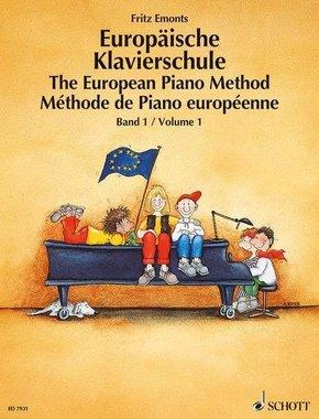 Europäische Klavierschule, Deutsch-Englisch-Französisch - The European Piano Method - Methode de Piano europeenne - Bd.1