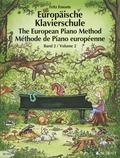 Europäische Klavierschule, Deutsch-Englisch-Französisch - The European Piano Method - Methode de Piano europeenne - Bd.2