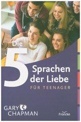 Die 5 Sprachen der Liebe für Teenager