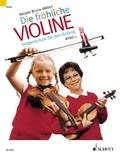 Die fröhliche Violine: Geigenschule für den Anfang; Bd.1