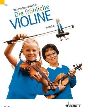 Die fröhliche Violine: Ausbau der 1. Lage und Einführung in die 3. Lage