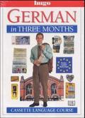 German in three months, 3 Audio-CDs + textbook