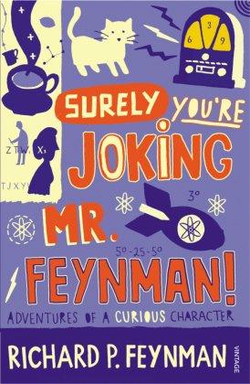 'Surely You're Joking, Mr. Feynman!'