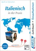 Assimil Italienisch in der Praxis für (Fortgeschrittene): Lehrbuch und 4 Audio-CDs