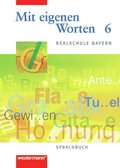 Mit eigenen Worten, Realschule Bayern: 6. Jahrgangsstufe