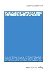 Soziale Netzwerke und Internet-Spielwelten