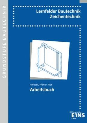 Bautechnik - Fachzeichnen: Grundstufe
