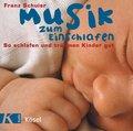 Musik zum Einschlafen, 1 Audio-CD