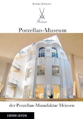 Porzellan-Museum der Porzellan-Manufaktur Meissen