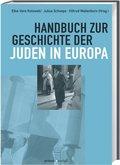 Handbuch zur Geschichte der Juden in Europa