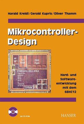 Mikrocontroller-Design, m. CD-ROM