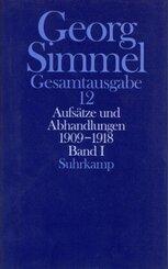 Gesamtausgabe: Aufsätze und Abhandlungen 1909-1918; Bd.12 - Tl.1