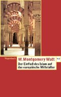 Der Einfluss des Islam auf das Europäische Mittelalter