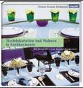 Tischdekoration und Wohnen in Farbharmonie