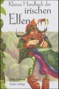 Kleines Handbuch der irischen Elfen