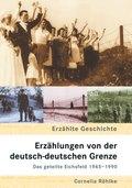 Erzählungen von der deutsch-deutschen Grenze
