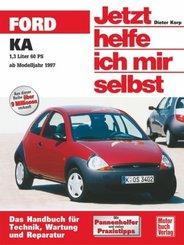 Jetzt helfe ich mir selbst: Ford KA (ab November 1996); Bd.222