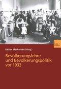 Bevölkerungslehre und Bevölkerungspolitik vor 1933