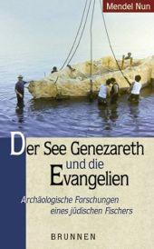 Der See Genezareth und die Evangelien