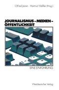 Journalismus - Medien - Öffentlichkeit