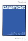 Die Außenpolitik der baltischen Staaten