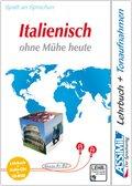 ASSiMiL Italienisch ohne Mühe heute: Lehrbuch, 1 CD-ROM u. 4 Audio-CDs