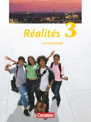 Réalités, Nouvelle édition: Grammatikheft; Bd.3