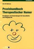 Praxishandbuch Therapeutischer Humor