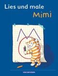 Meine Fibel, Neubearbeitung 2004: Lies und male mit Mimi