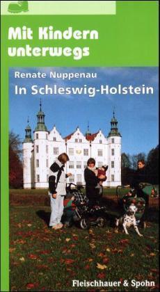 Mit Kindern unterwegs: In Schleswig-Holstein