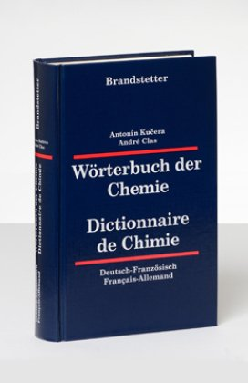 Wörterbuch der Chemie, Deutsch-Französisch/Französisch-Deutsch - Dictionaire de Chimie, Allemand-Francais/Francais-Allemand