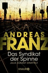 Andreas Franz - Das Syndikat der Spinne
