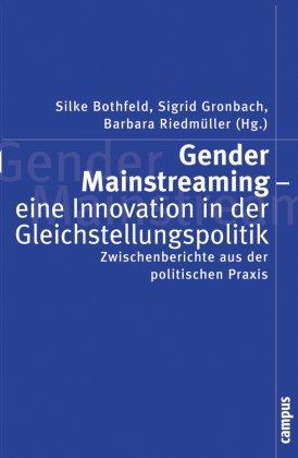 Gender Mainstreaming - eine Innovation in der Gleichstellungspolitik