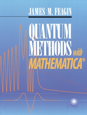 Quantum Methods with Mathematica®