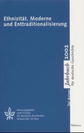 Tel Aviver Jahrbuch für deutsche Geschichte: Ethnizität, Moderne und Enttraditionalisierung; Bd.30/2002
